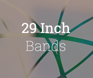 29 Inch bands